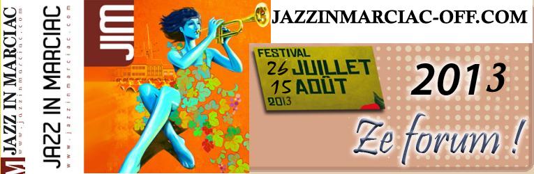 Jazz in Marciac, le forum du festival off ! (Jim), Marcus Miller, Wynton Marsalis, Chick Corea