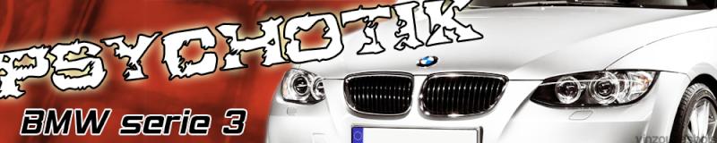 Psychotik-BMWSérie3