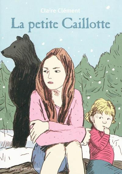 [Clément, Claire] La petite Caillotte 10712110