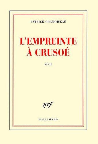 [Chamoiseau, Patrick] L'empreinte à Crusoé 3560310