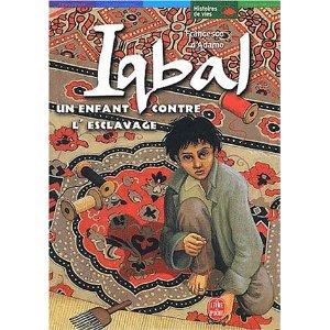 [Adamo, Francesco (d')] Iqbal, un enfant contre l'esclavage 6182xp10