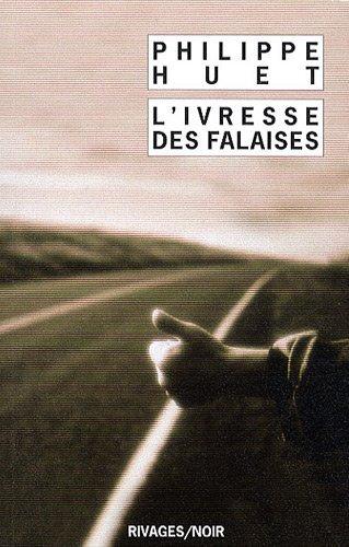 [Huet, Philippe] L'ivresse des falaises L-ivre10