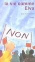 [Nozière, Jean-Paul] La vie comme Elva Elva13
