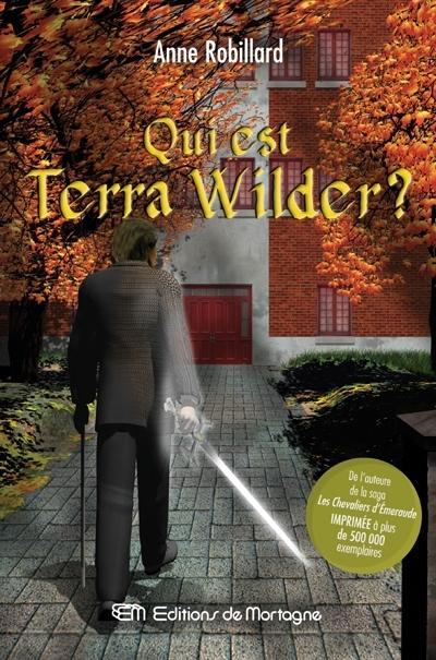 [Robillard, Anne] Qui est Terra Wilder? Qui_es10