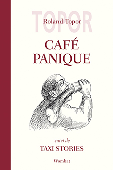 [Topor, Roland] Café Panique Couv_i10