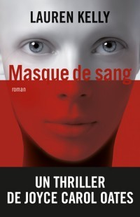 [Kelly, Lauren] Masque de sang Masque10