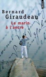 [Giraudeau, Bernard] Le Marin à l'Ancre 97820210