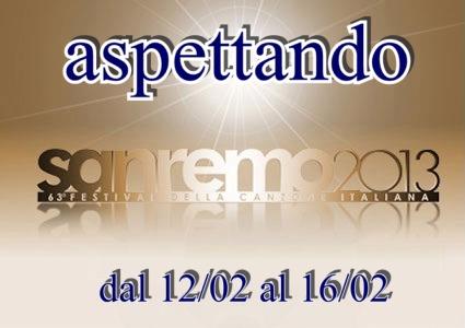 FESTIVAL DI SANREMO 2013: I CANTANTI - LE CANZONI - I TESTI Aspett10