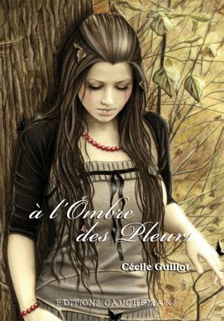 A l'ombre des Pleurs  de Cécile Guillot Ombre10