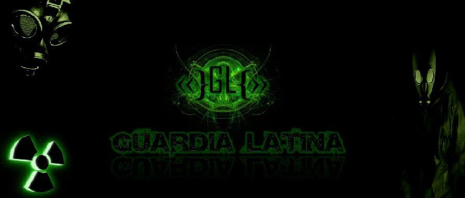 «}Guardia Latina{»