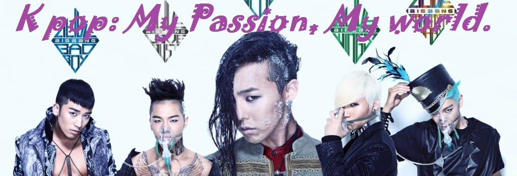 K - Pop: my passion, my world