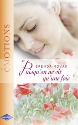 T6-Puisqu'on ne vit qu'une fois de Brenda Novak Puisqu10