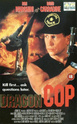 Affiches Films / Movie Posters  COP (FLIC) Dragon10