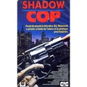 Affiches Films / Movie Posters  COP (FLIC) Shadow10