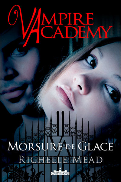 Mead Richelle - Vampire academy - Tome 2 : Morsure de Glace 97823611