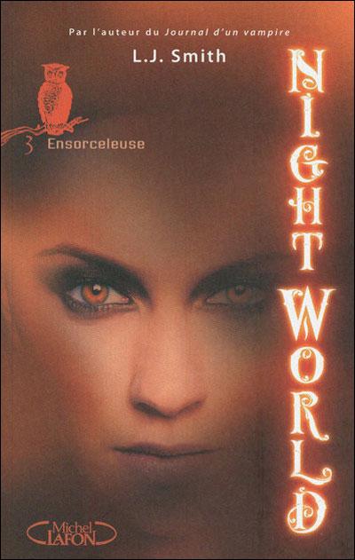 Smith L.J - Night world - Tome 3 - Ensorceleuse 97827412