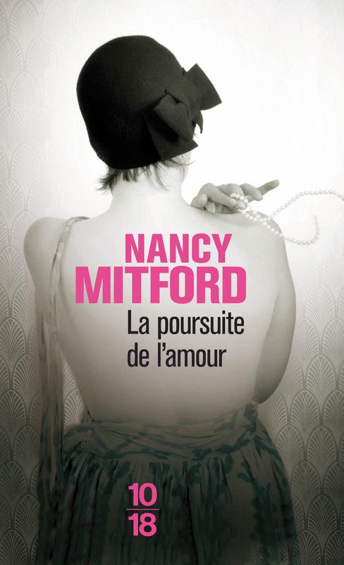 [Mitford, Nancy] La poursuite de l'amour 97822610
