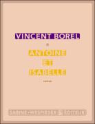 [Borel, Vincent] Antoine et Isabelle Antoin11