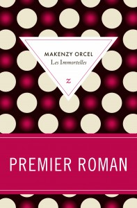 [Orcel, Makenzy] Les Immortelles Livre_10