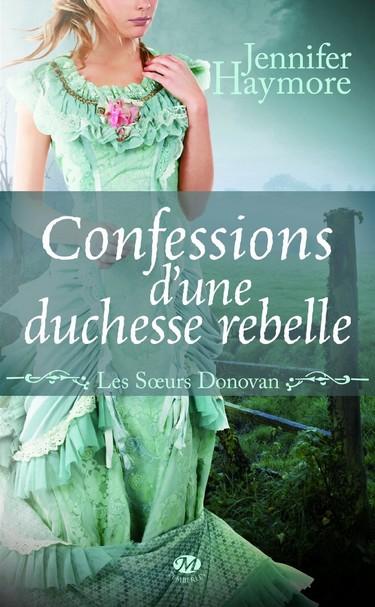 Les Soeurs Donovan - Tome 2 : Confessions d'une Duchesse Rebelle de Jennifer Haymore 81pjyg10