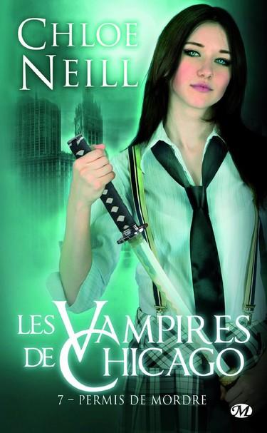 Les Vampires de Chicago - Tome 7 : Permis de mordre de Chloe Neill 81sujk10