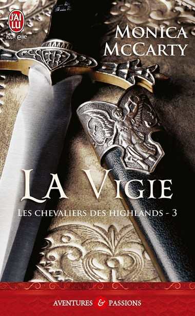 Les chevaliers des Highlands - Tome 3 : La Vigie de Monica McCarty 97225211