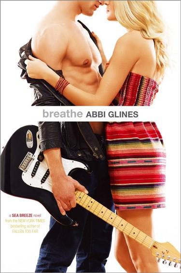 Sea Breeze - Tome 1 : Breathe de Abbi Glines Breath10