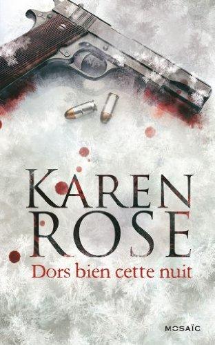 Série Don't tell - Tome 3 : Dors bien cette nuit de Karen Rose Dors10