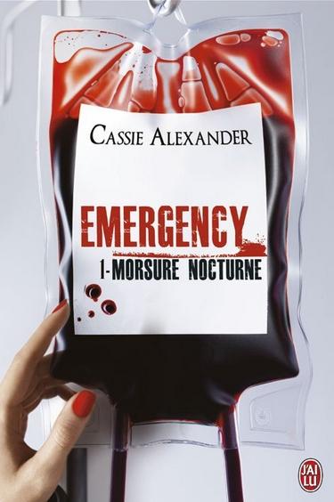 Emergency - Tome 1 : Morsure Nocturne de Cassie Alexander Emerge10