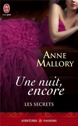 Les secrets - Tome 2 : Une nuit, encore d'Anne Mallory Nuit_e10