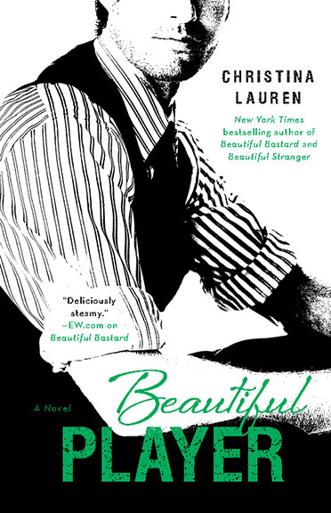 Beautiful Bastard - Tome 3 : Beautiful Player de Christina Lauren Player10