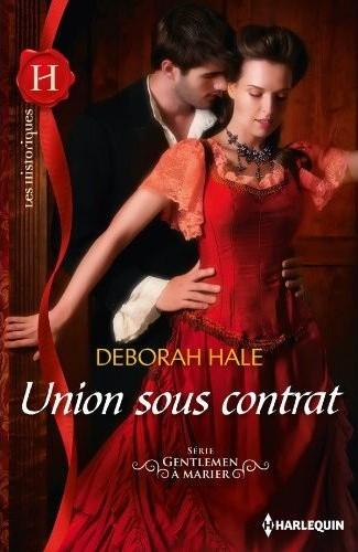 Gentlemen à marier, tome 2 : Union sous contrat de Deborah Hale 51ej9w10