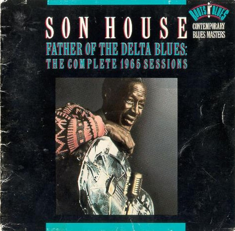 Son House - Father of the Delta Blues: The Complete 1965 Sessions (1992) Front10