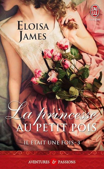 Il était une fois - Tome 3 : La Princesse au petit pois d'Eloisa James 57954411