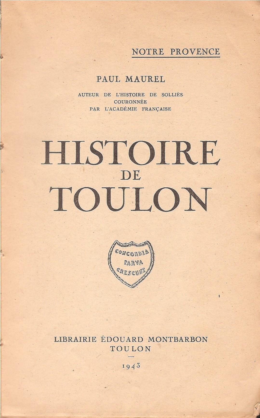 [LES PORTS MILITAIRES DE MÉTROPOLE] De la création de l'arsenal de Toulon à aujourd'hui la base navale Numzor11