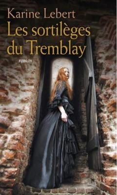 [Lebert, Karine] Les sortilèges du Tremblay  Les-so10