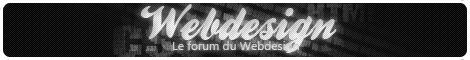 Webdesign : LE forum du webdesign.