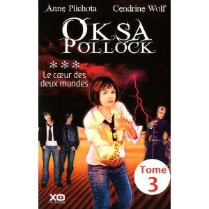 [Plichota, Anne & Wolf, Cendrine] Oksa Pollock - Tome 3: Le coeur des deux mondes Oksa_t10