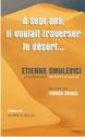 A SEPT ANS IL VOULAIT TRAVERSER LE DESERT... Ecrit par Etienne SMULEVICI 1couv_10