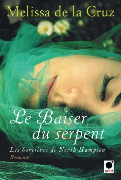 DE LA CRUZ Melissa - LES SORCIERES DE NORTH HAMPTON - Tome 2 : Le baiser du serpent  Captur10