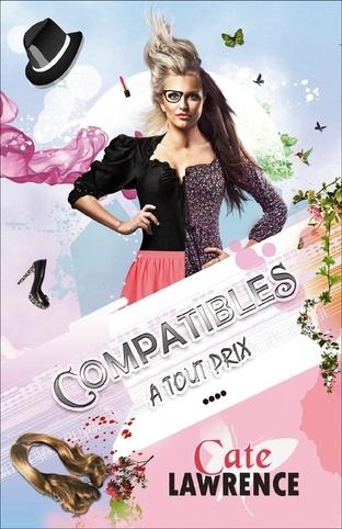 CATE Lawrence - Compatibles à tout prix  Couv-p10