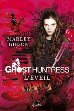 GIBSON Marley - GHOST HUNTRESS - Tome 1 : L'éveil Ghost-10