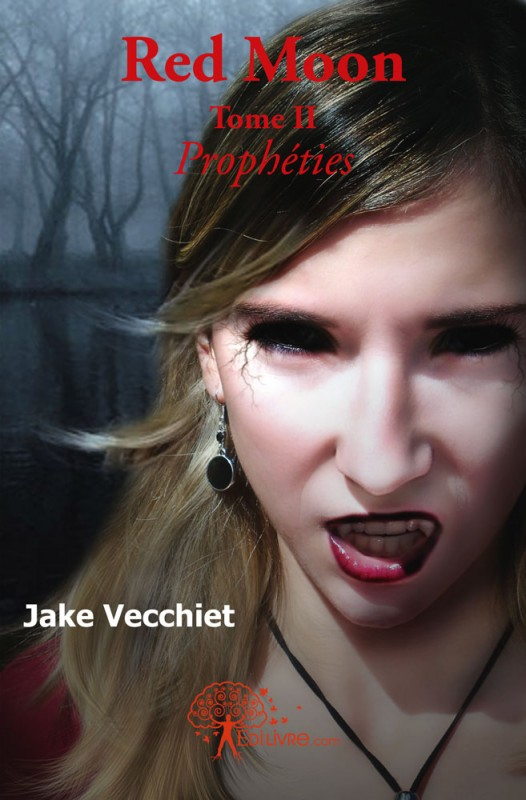 VECCHIET Jake - RED MOON - Tome 2 : Prophéties Image_11