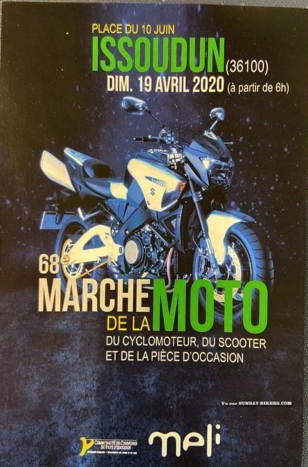 MANIFESTATION - 68ème Marché de la Moto - 19 Avril 2020 - ISSOUDUN  (36100) 15826610