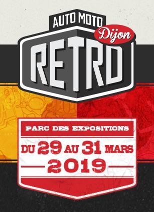 Auto Moto RETRO -  29 - 30 - 31 Mars  - Parc des Expo - DIJON  (21) 5c927810
