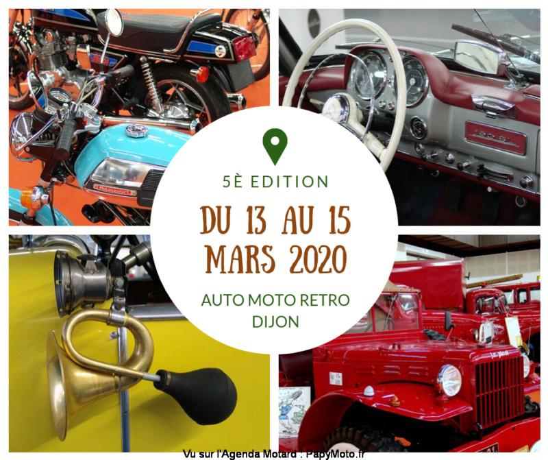 MANIFESTATION - Auto Moto Rétro - 13 au 15 Mars 2020 - Dijon  5e-edi10