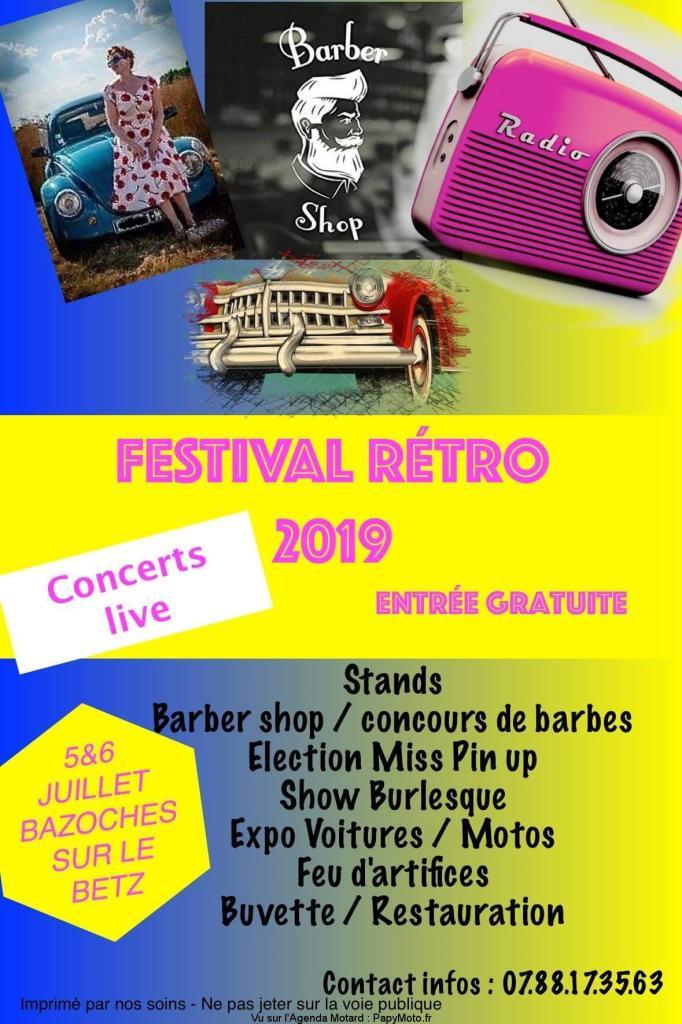 MANIFESTATION - Festival Rétro - 5 & 6 Juillet 2019 - Bazoches Sur Le BETZ Festiv18