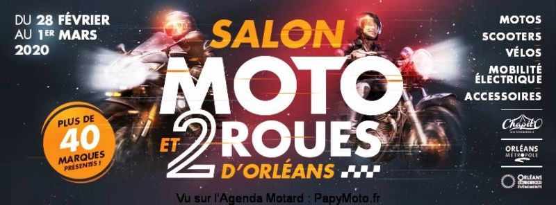 MANIFESTATION - Salon Moto & 2 Roues D'Orléans - 28 / 2 au 1 er Mars 2020 - Fleury-les-Aubrais (45) Ovle-s10