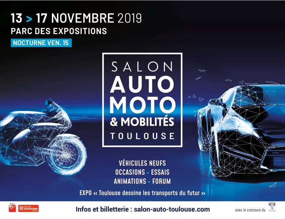 MANIFESTATION - Salon Auto Moto - 13 au 17 Novembre 2019 - Parc des Expo Toulouse Visuel11