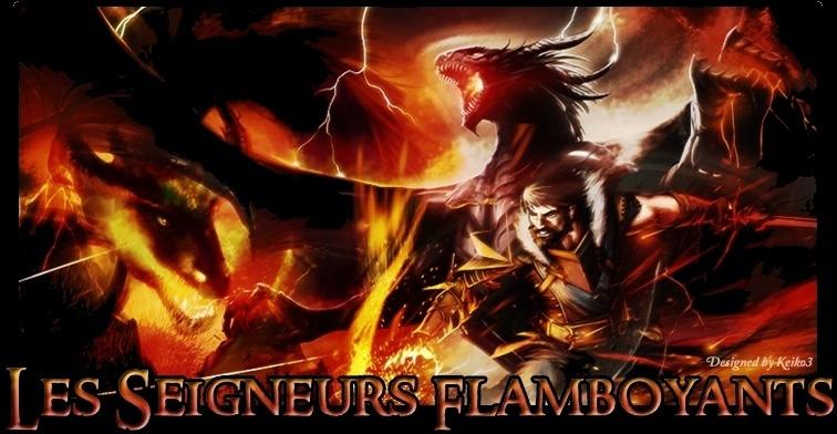 Les Seigneurs Flamboyants